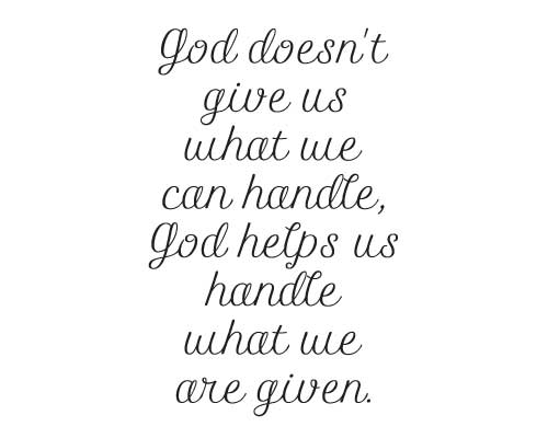BC218 God doesn't give us what we can handle