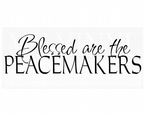 FA010 Blessed are the peacemakers