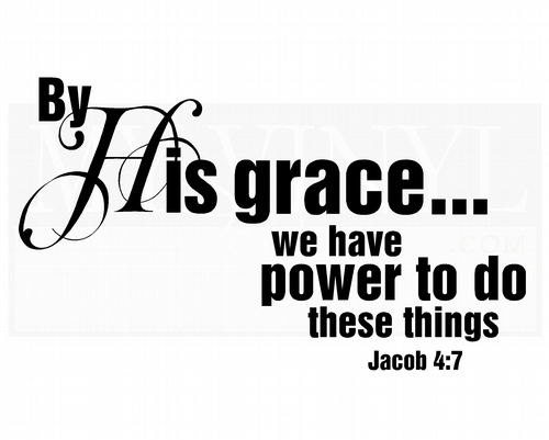 CL027 By his grace... we have power to do these things