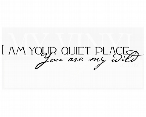 LO018 I am your quiet place you are my wild