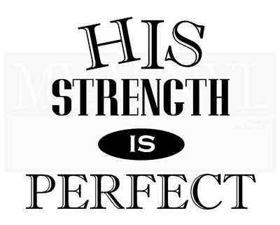C003 His Strength is Perfect