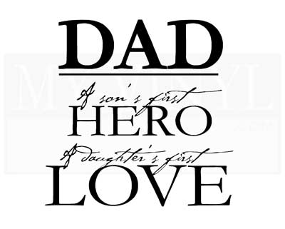 FA001 Dad - a Son's First Hero...