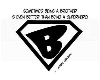 CT018 Sometimes being a brother is even better than being a superhero.