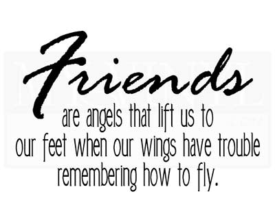 FR003 Friends are angels that lift us to our feet