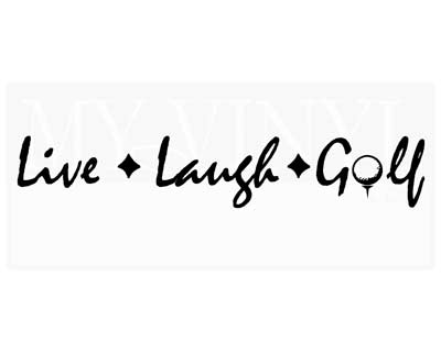 GO001 Live * Laugh * Golf vinyl graphics