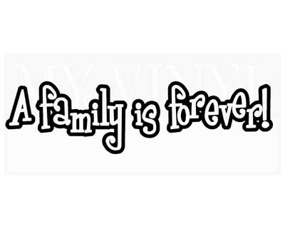 PW002 A Family is Forever