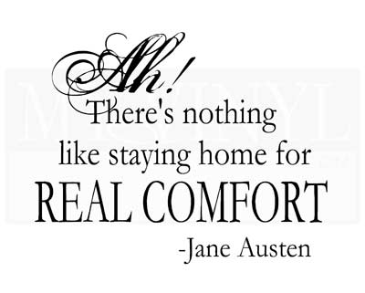 H007 Ah! There's nothing like staying home for real comfort