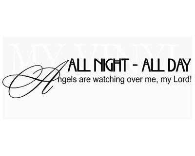 CT004 All night - all day Angels are watching over me, my Lord