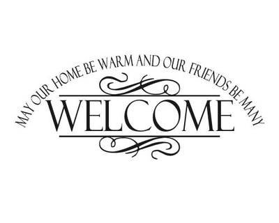 KW107 Welcome May our home be warm