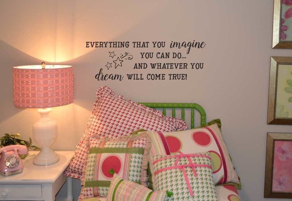 Girls Wall Decal Everything that you imagine wall decal sticker BC759