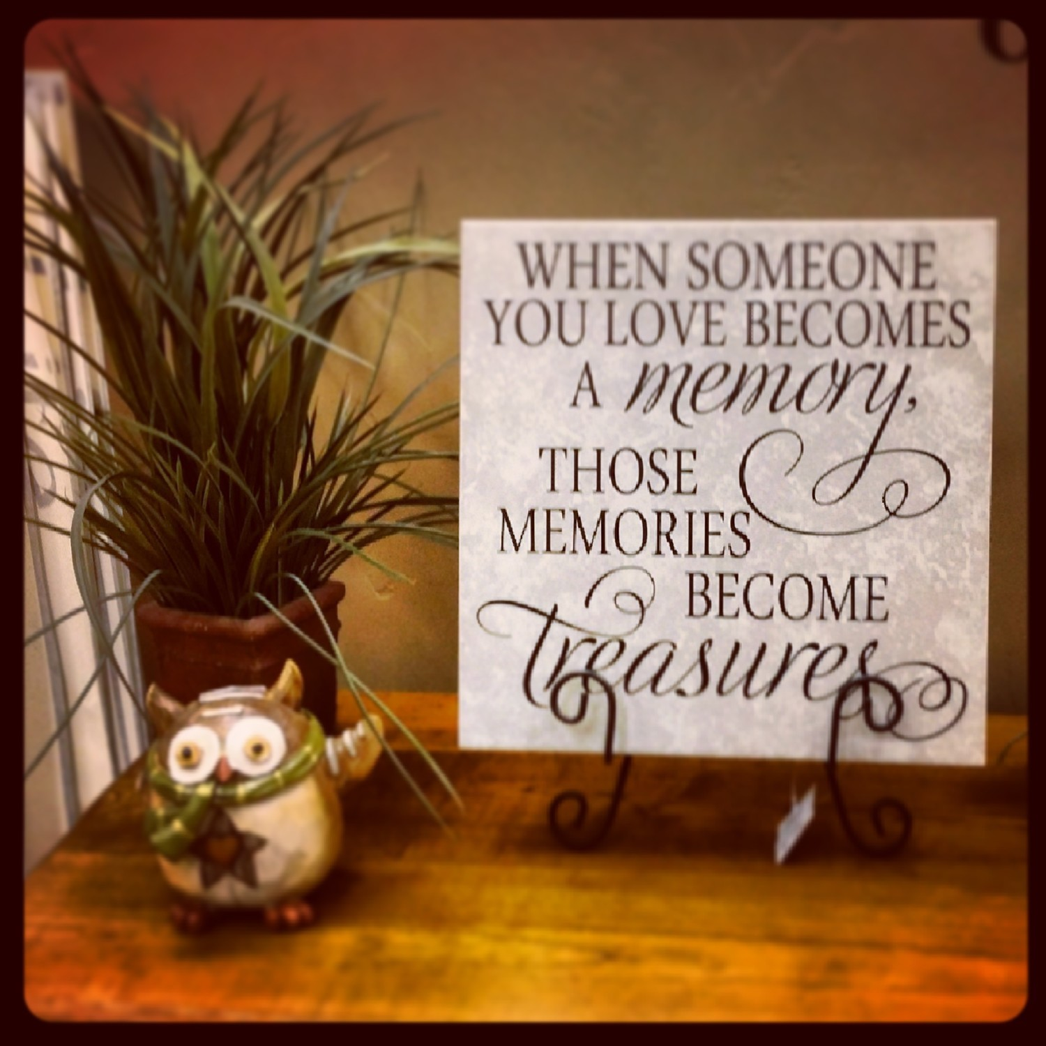 KW137 When someone you love becomes a memory