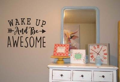 Wake up and be awesome wall decal sticker KW1246