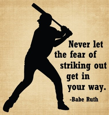 BM043 Never let the fear of striking out baseball vinyl decal sticker