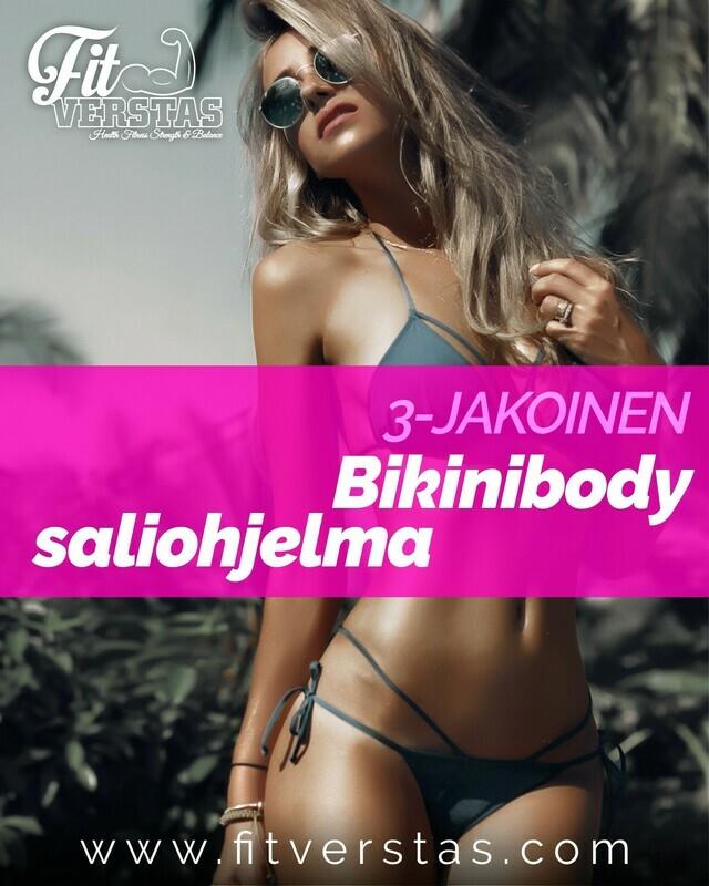 3-jakoinen Bikinibody saliohjelma