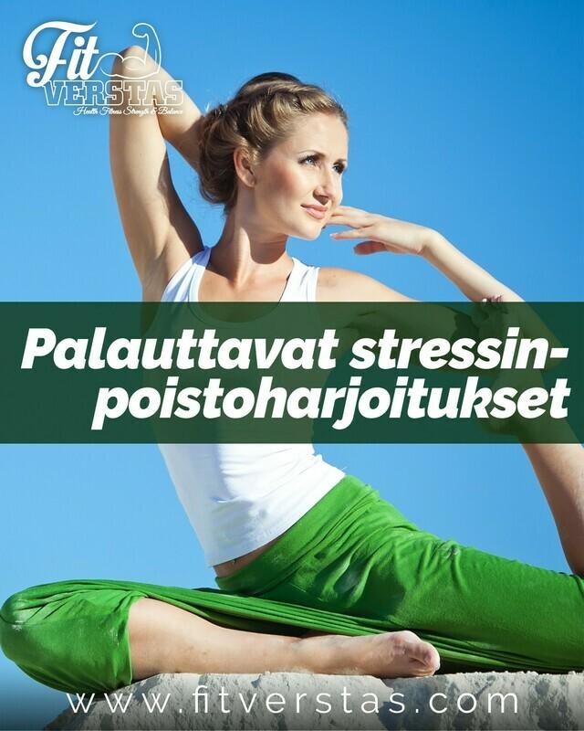 Palauttavat stressinpoistoharjoitukset