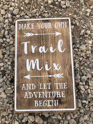 Trail Mix Sign (12in x 18in)