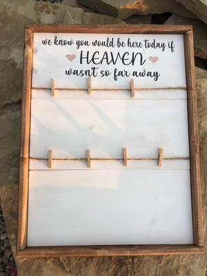 Heaven Sign with Clips (18in x 24in - Framed)