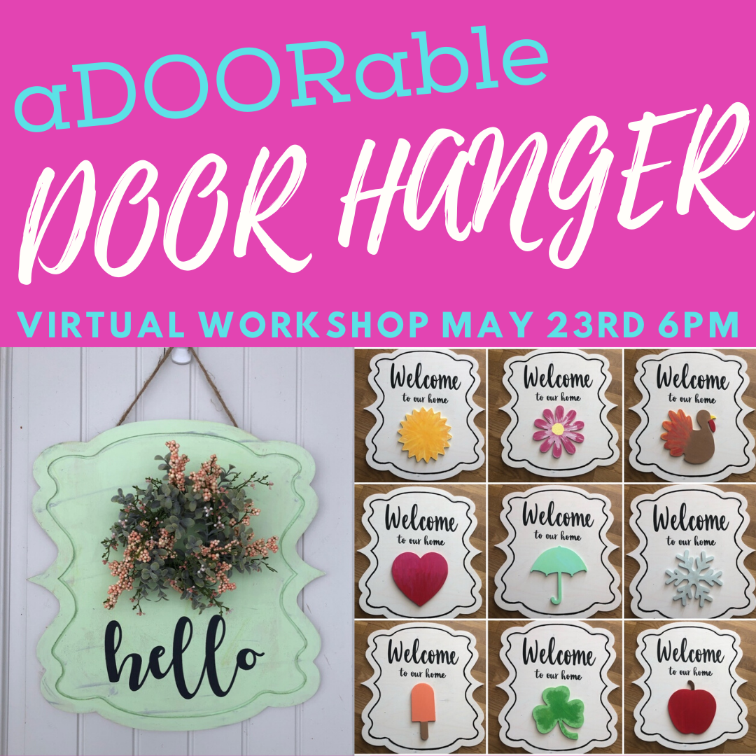 DIY at Home - Door Hanger Virtual Workshop - Sat., May 23 @ 6pm
