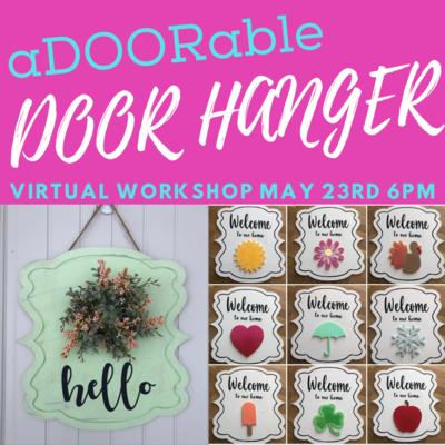 DIY at Home - Door Hanger Virtual Workshop - Sat., May 23 @ 6pm