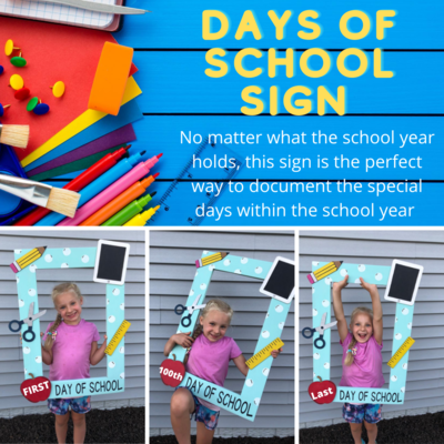 Days of School Sign