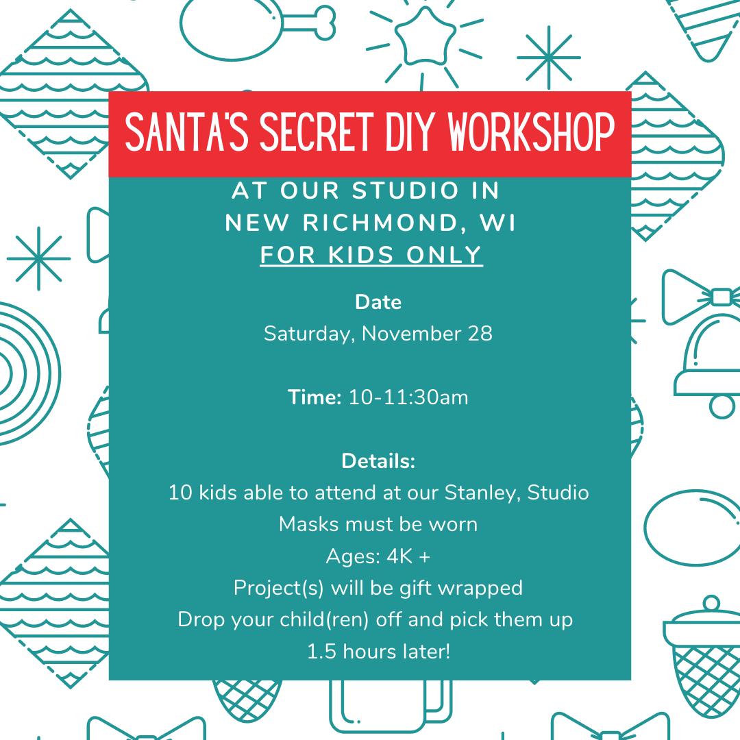 Santa Secret DIY Workshop - New Richmond - Nov 28