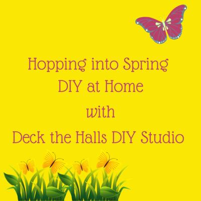 Hopping into Spring DIY at Home