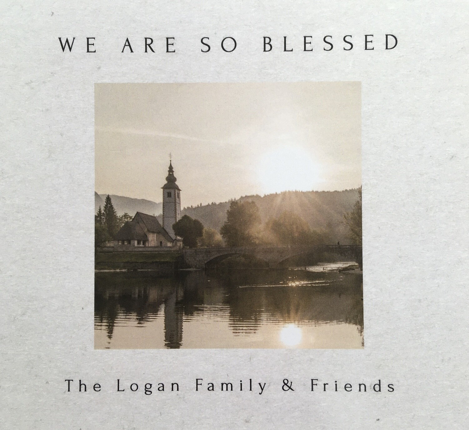 The Logan Family and Friends