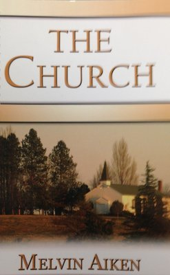 The Church By Dr. W. Melvin Aiken