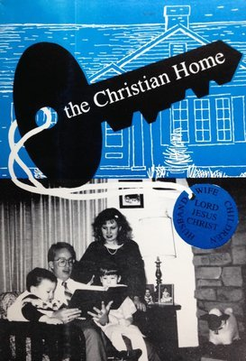 The Christian Home by Norman V. Williams