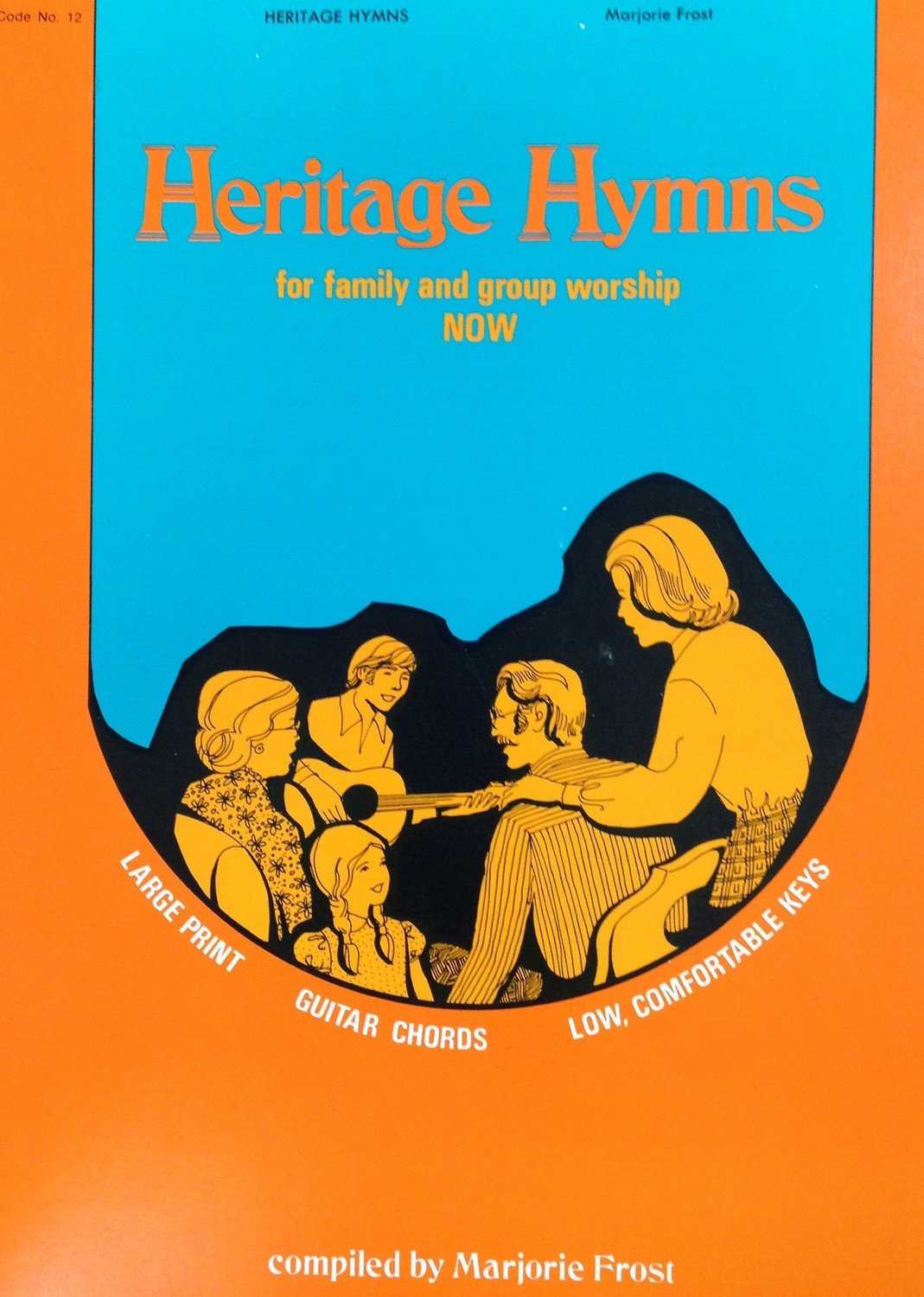 Heritage Hymns:  for family and group worship
