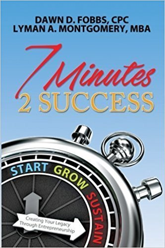 7 Minutes 2 Success: Creating Your Legacy Through Entrepreneurship