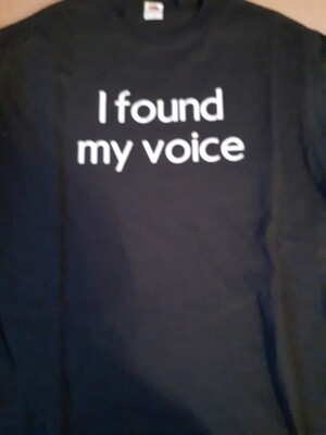 I found my voice- XLarge