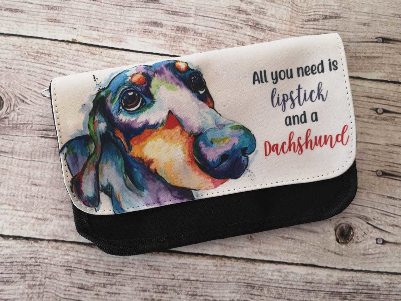 ​Make-up Bag - All you Need is Lipstick and a Dachshund
