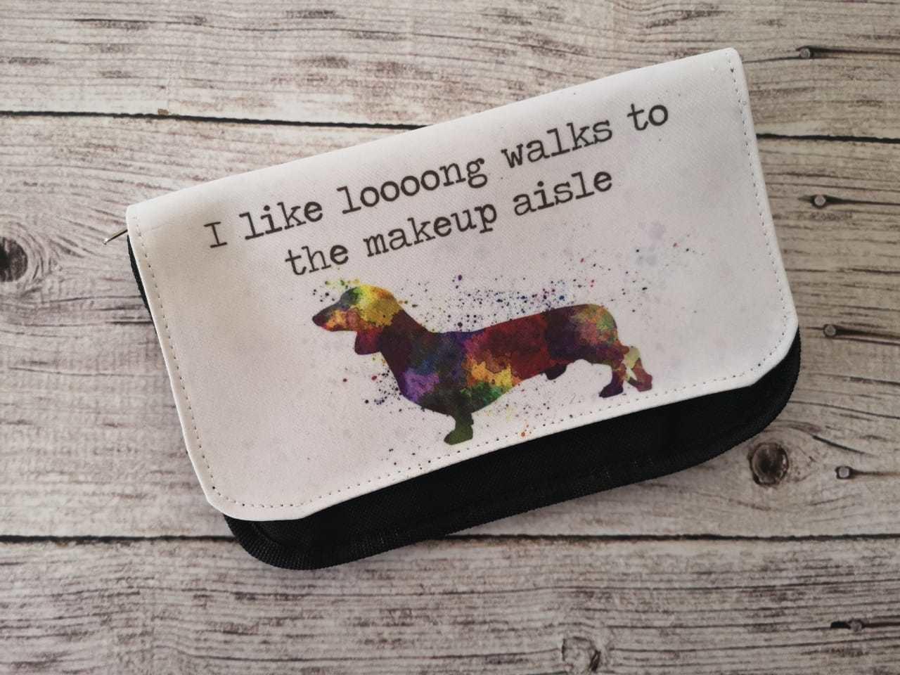 Make-Up Bag - I like Loooong Walks to the Make-up Aisle