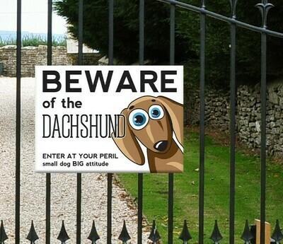 Fun Gate Sign - Beware of the Dachshund