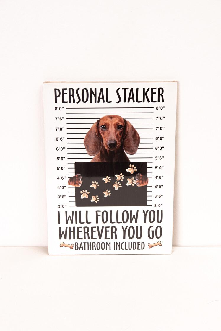 Stalker Sign