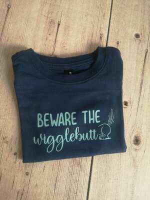 Boys T-Shirt - Beware the Wigglebutt