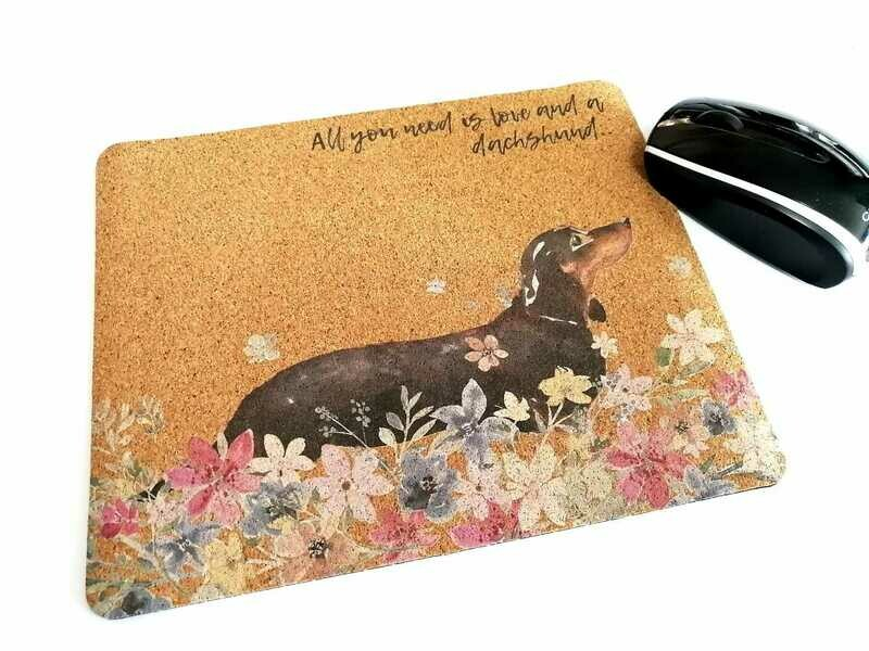 Mouse Pad - Cork Theme - All you need is Love and a Dachshund