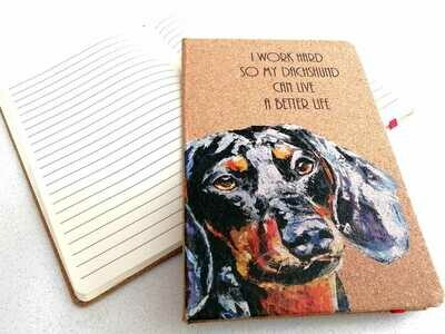 Notepad - I work hard so my Dachshund can have a better life