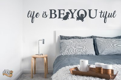 Life is BE YOU tiful wall decal