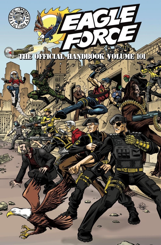 The Official Eagle Force Handbook: Volume 101 (Digital)