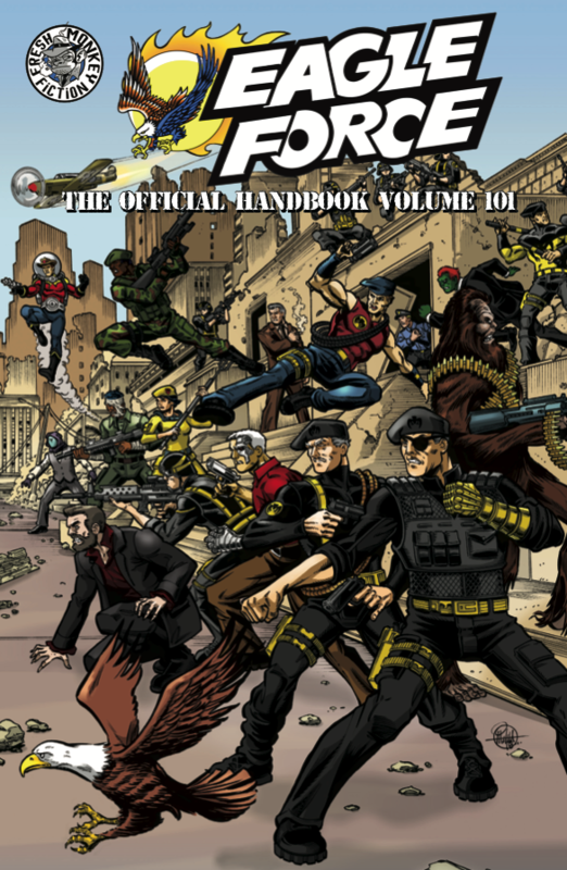 The Official Eagle Force Handbook: Volume 101