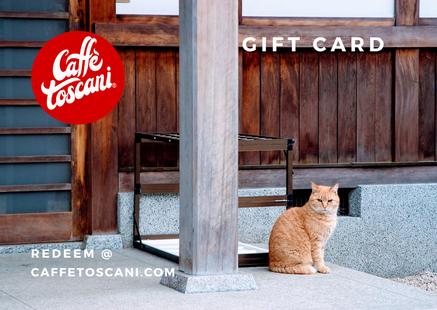 Caffè Toscani®, Gift Card