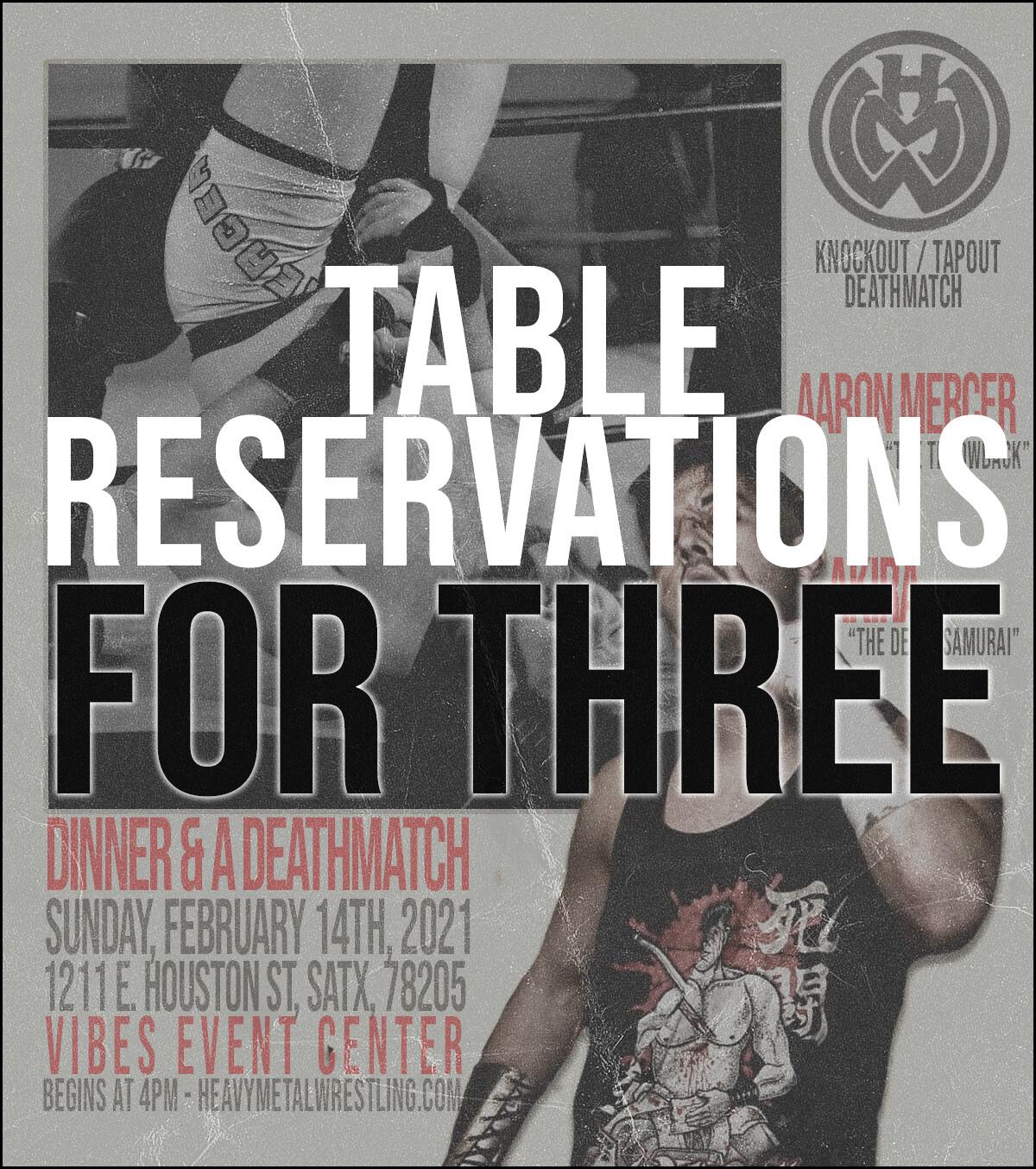 Dinner & A Deathmatch - Table for 3