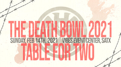 The Death Bowl - Table for 2