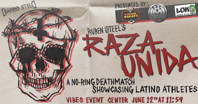 RAZA UNIDA - 6/12 - 11:59PM - GENERAL ADMISSION