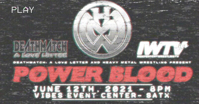 POWER BLOOD - 6/12 - 8PM - GENERAL ADMISSION