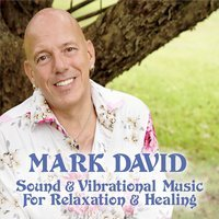 Sound & Vibration Music For Relaxation & Healing CD