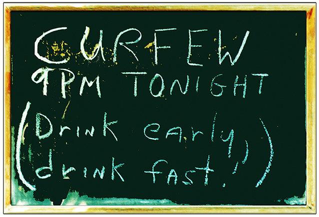 CURFEW 9 PM DRINK FAST * 7'' x 11'' 10016
