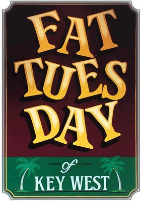 FAT TUESDAY * 7'' x 11''